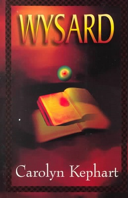 The Wysard, by Carolyn Kephart