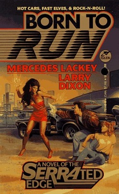 Born to Run, by Mercedes Lackey, Larry Dixon
