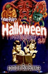 cyberpulps-halloween-anthology-2-0-edited-by-bob-gunner cover