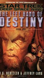 ds9-left-hand-of-destiny-book-1-by-jeffrey-lang-j-g-hertzler cover