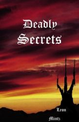 deadly-secrets-by-leon-mintz cover