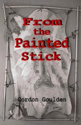 from-the-painted-stick-by-gordon-goulden cover