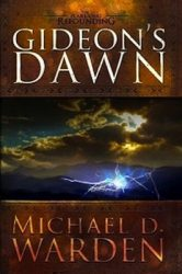 gideons-dawn-by-michael-d-warden cover