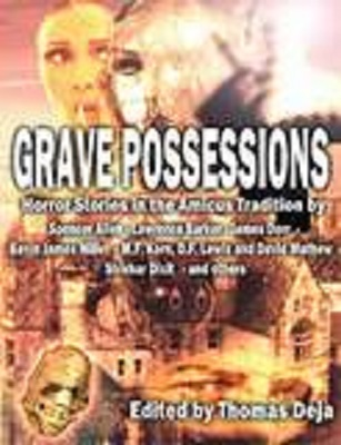 Grave Possessions, edited by Thomas Deja
