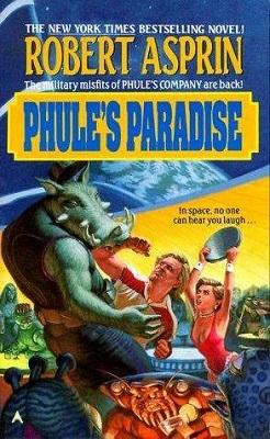 Phule's Paradise, by Robert Lynn Asprin