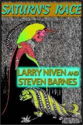 saturns-race-by-larry-niven-steven-barnes cover