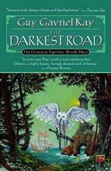 the-darkest-road-by-guy-gavriel-kay cover