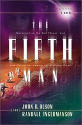 the-fifth-man-by-john-b-olson-randall-scott-ingermanson cover