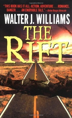 The Rift, by Walter Jon Williams