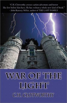 War of The Light, by C. H. Clotworthy