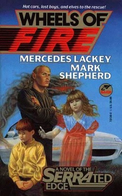 Wheels of Fire, by Mercedes Lackey, Mark Shepherd