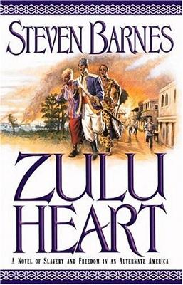 Zulu Heart, by Steven Barnes