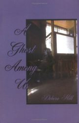 a-ghost-among-us-by-debora-elizabeth-hill cover