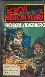Across a Billion Years, by Robert Silverberg cover