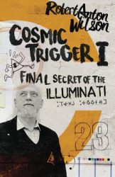Cosmic Trigger, by Robert Anton Wilson book cover