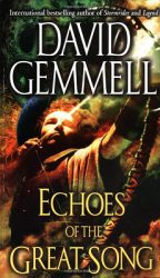Echoes of the Great Song, by David Gemmell cover