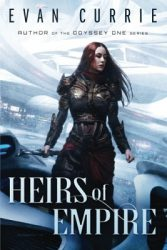 Heirs of Empire, by Evan Currie book cover