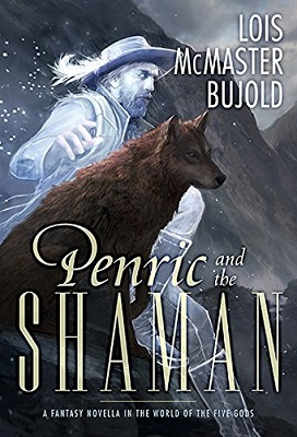 Penric and the Shaman, by Lois McMaster Bujold