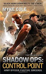 Shadow Ops Control Point, by Myke Cole book cover