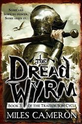 The Dread Wyrm, by Miles Cameron cover