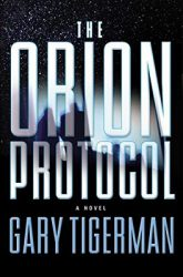 The Orion Protocol, by Gary Tigerman cover