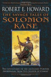 The Savage Tales of Solomon Kane, by Robert E. Howard  book cover