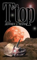 T'top, by Jeffrey Testin cover