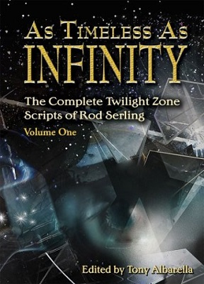 As Timeless As Infinity: Vol 1, edited by Tony Albarella