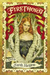 Firethorn, by Sarah Micklem book cover