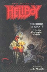 Hellboy The Bones of Giants, by Christopher Golden book cover