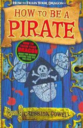 How To Be a Pirate, by Cressida Cowell book cover