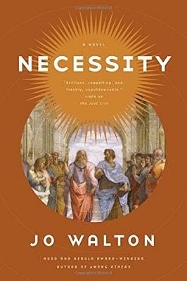 Necessity, by Jo Walton