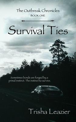 Survival Ties, by Trisha Leazier