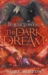 The Dark Dream, by Nigel Hinton book cover