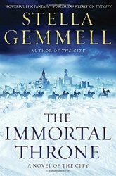 The Immortal Throne, by Stella Gemmell book cover