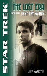 The Lost Era Deny Thy Father, by Jeff Mariotte book cover