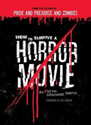 How to Survive a Horror Movie, by Seth Grahame Smith book cover