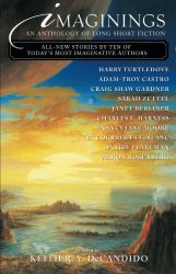 Imaginings An Anthology of Long Short Fiction, edited by Keith R.A. DeCandido book cover