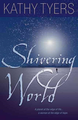 Shivering World, by Kathy Tyers