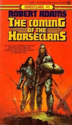 The Coming of the Horseclans Horseclans 1, by Robert Adams book cover