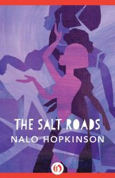 The Salt Roads, by Nalo Hopkinson book cover