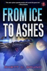 From Ice to Ashes, by Rhett C. Bruno book cover