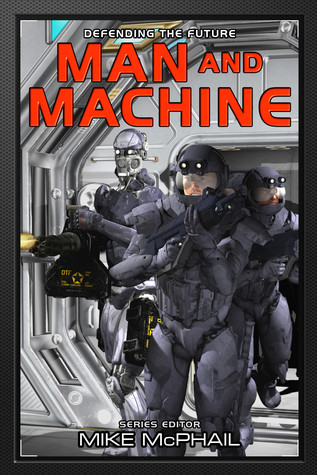 Man and Machine, edited by Mike McPahil