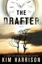 The Drafter (Peri Reed Chronicles Book 1), by Kim Harrison book cover