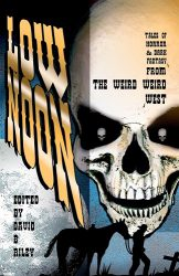 Low Noon, edited by David A. Riley book cover