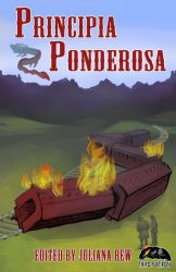 Principia Ponderosa, edited by Juliana Rew book cover