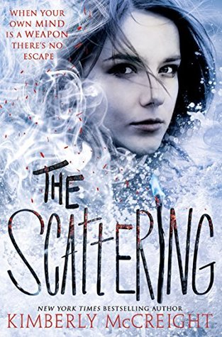 The Scattering, by Kimberley McCreight
