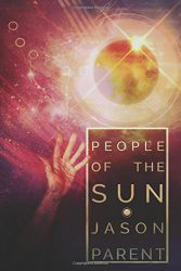 People of the Sun, by Jason Parent book cover