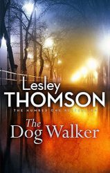 The Dog Walker, by Lesley Thomson book cover