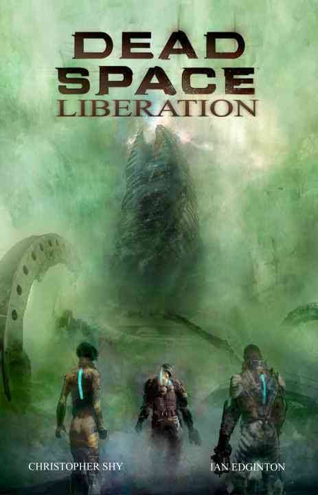 Dead Space: Liberation, by Christopher Shy